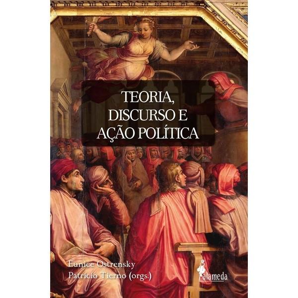 Teoria, discurso e ação política