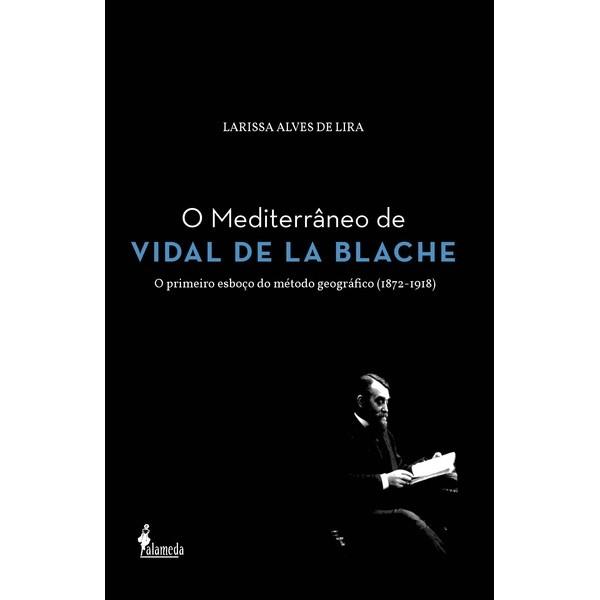 O Mediterrâneo de Vidal de La Blache