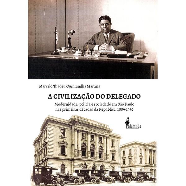 A Civilização do Delegado