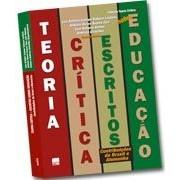 TEORIA CRÍTICA: ESCRITOS SOBRE EDUCAÇÃO - Contribuições do Brasil e Alemanha