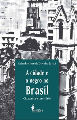 A cidade e o negro no Brasil