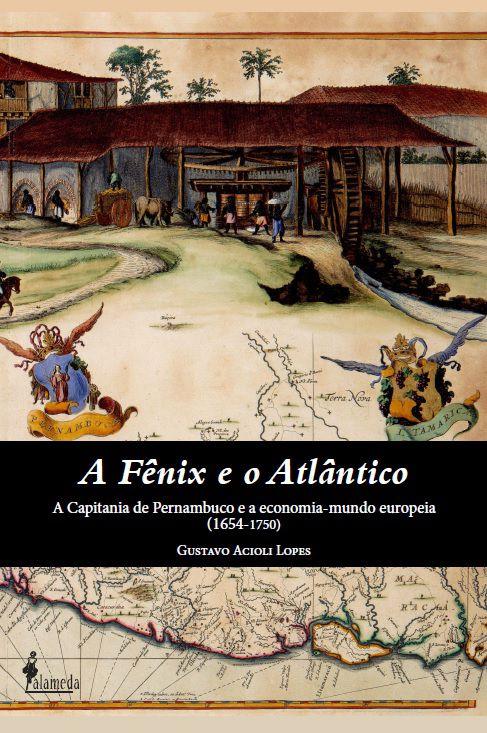A Fênix e o Atlântico