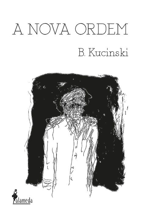 A nova ordem, de Bernardo Kucinski