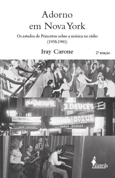 Adorno em Nova York, de Iray Carone (2ª edição)