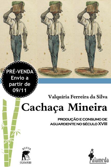 Pré - venda: Cachaça Mineira - Valquíria Ferreira da Silva (envio 09/11)