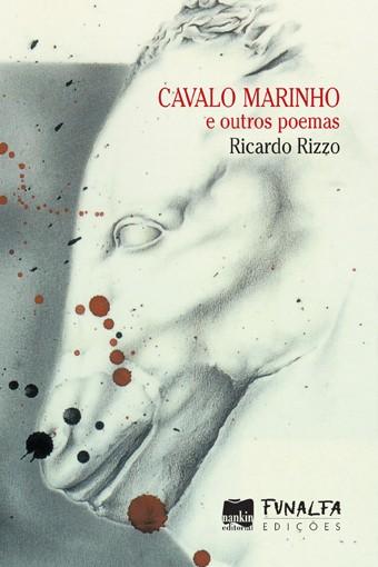CAVALO MARINHO E OUTROS POEMAS