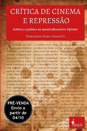PRÉ-VENDA: Crítica de cinema e repressão, de Margarida Adamatti (ENVIO A PARTIR DO DIA 04/10/19)