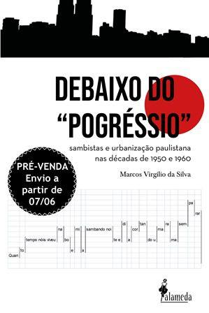 """PRÉ-VENDA: Debaixo do """"pogréssio"""" (ENVIO A PARTIR DO DIA 07/06/19)"""