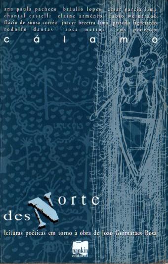 DESNORTE - Leituras poéticas em torno à obra de João Guimarães Rosa