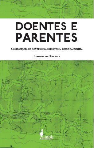 Doentes e Parentes: Composição de governo na estratégia saúde da família