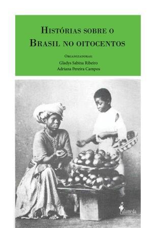 Histórias sobre o Brasil no oitocentos