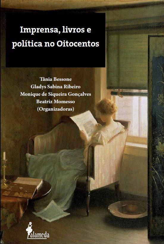 Imprensa, livros e política no oitocentos