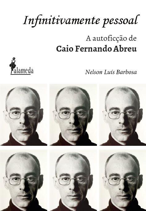 Infinitivamente pessoal, de Nelson Luís Barbosa