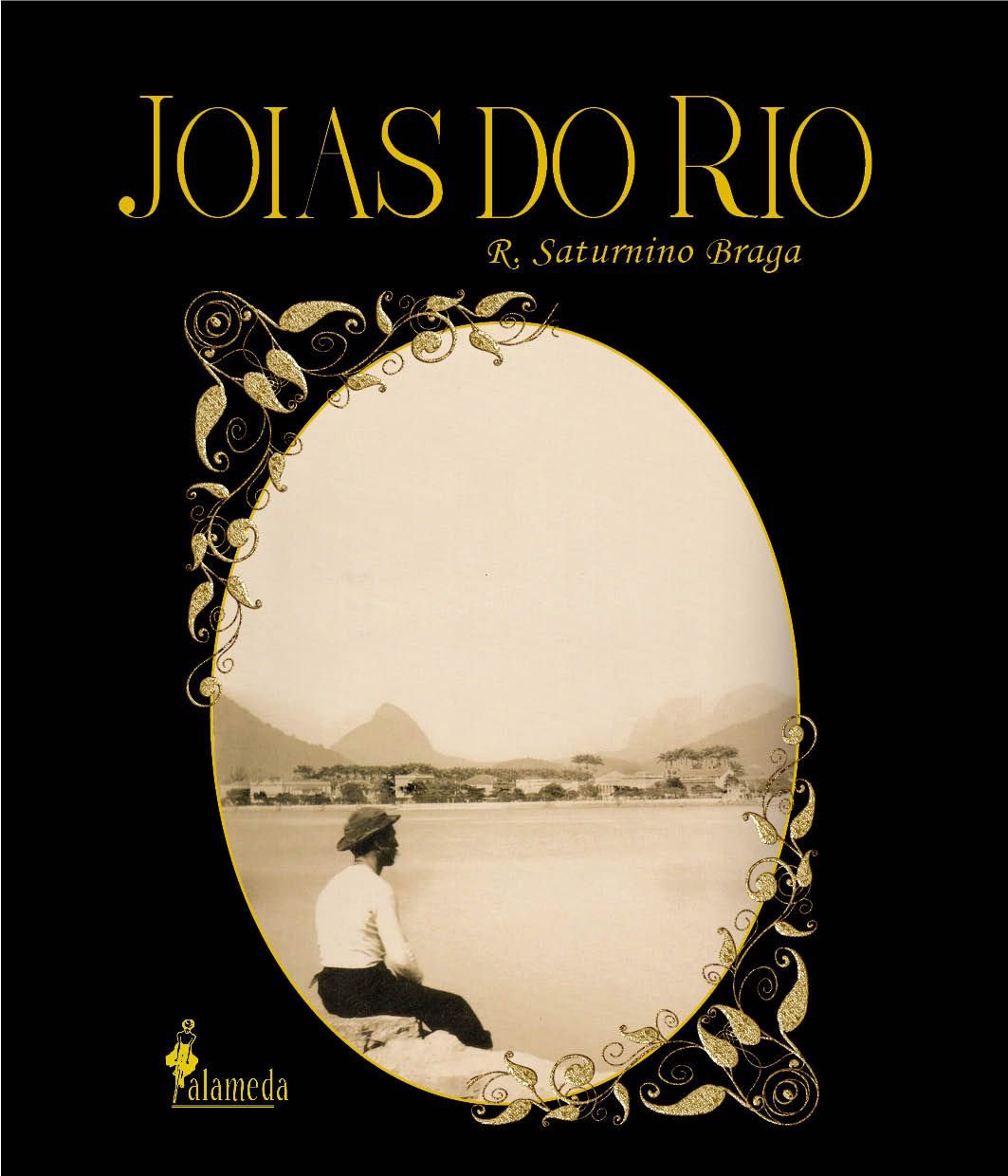 Joias do Rio - R. Saturnino Braga