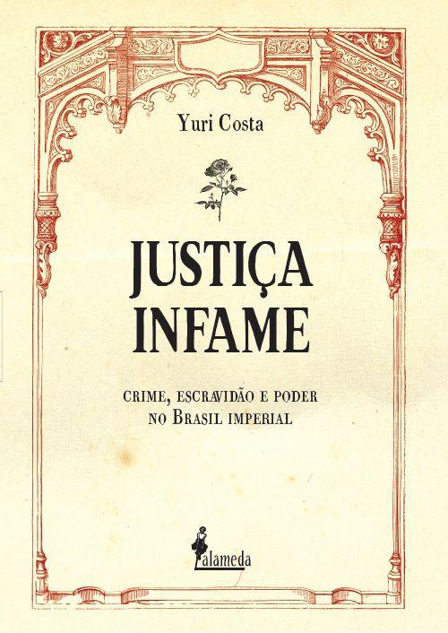 Justiça Infame, de Yuri Costa