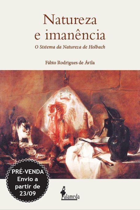 PRÉ-VENDA: Natureza e imanência, de Fábio Rodrigues de Ávila (ENVIO A PARTIR DO DIA 23/09/19)