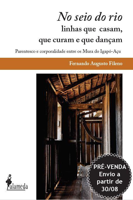 PRÉ-VENDA: No seio do rio, de Fernando Augusto Fileno (ENVIO A PARTIR DE 30/08/19)