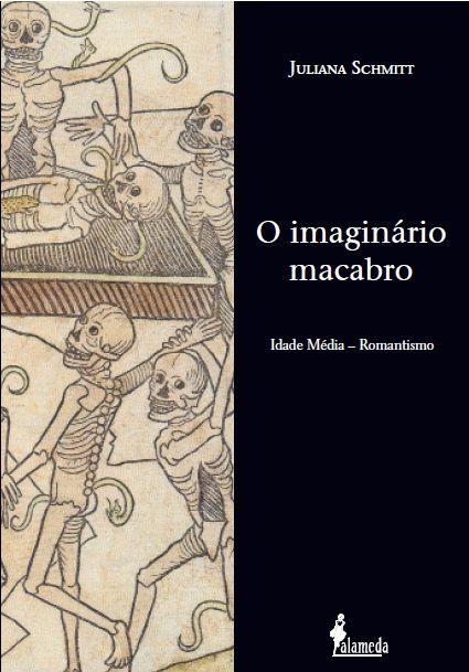 O imaginário macabro, de Juliana Schmitt