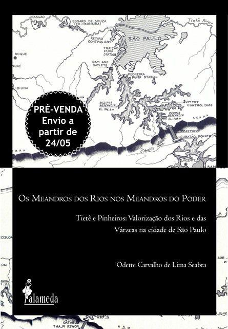 PRÉ-VENDA: Os Meandros dos Rios nos Meandros do Poder (ENVIO A PARTIR DO DIA 24/05/19)