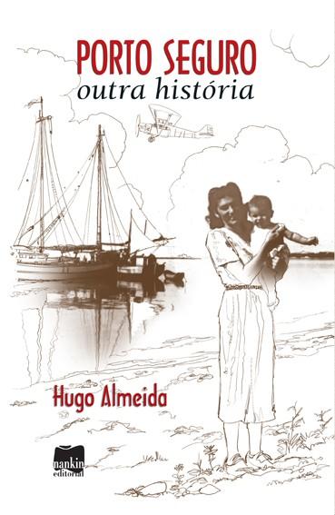 PORTO SEGURO, OUTRA HISTÓRIA