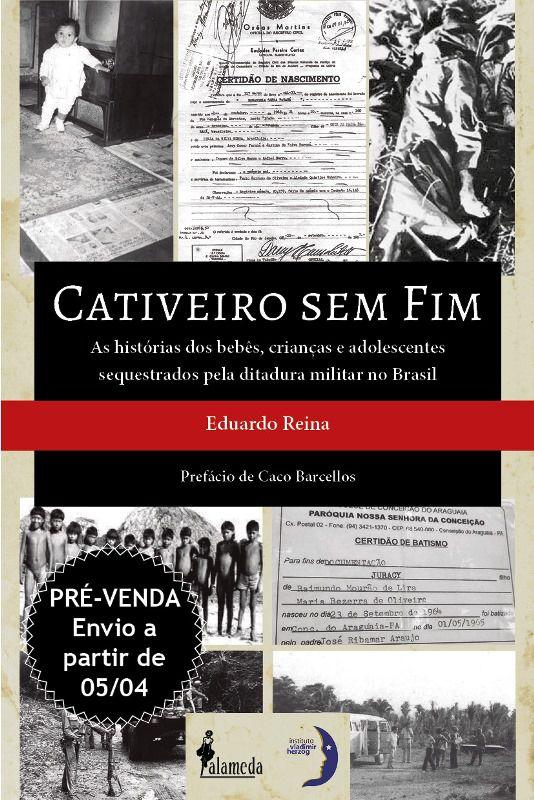Pré - venda: Cativeiro sem Fim - Eduardo Reina (envio: 05/04)