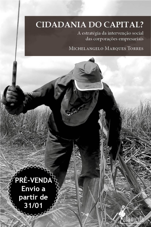 Pré - venda: Cidadania do capital? (Michelangelo Marques Torres) - envio a partir de 31/01