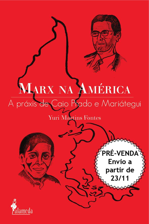 Pré - venda: Marx na América - Yuri Martins Fontes (envio: 23/11)