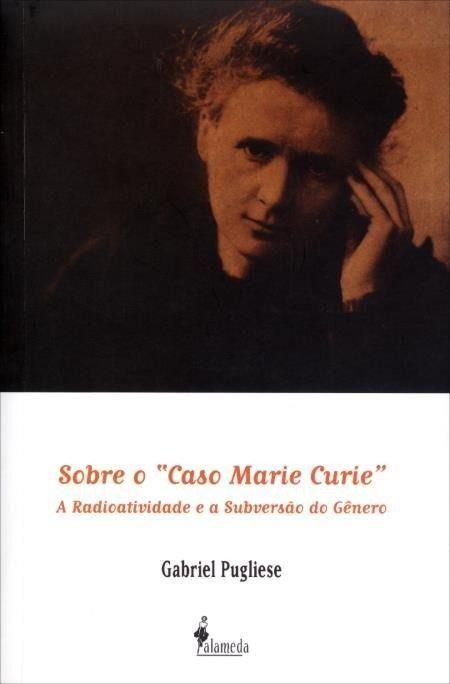"""Sobre o """"Caso Marie Curie"""""""