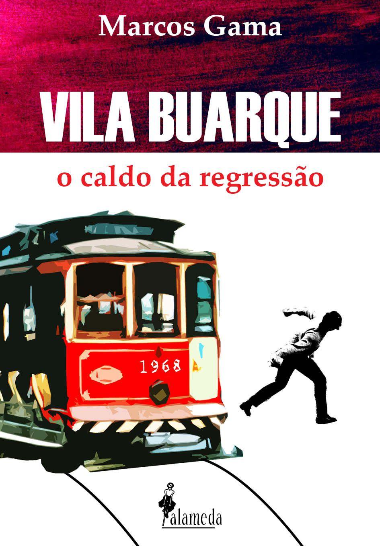""""""" VILA BUARQUE - O CALDO DA REGRESSÃO"""""""