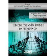 A Judicialização da Saúde e da Previdência Social