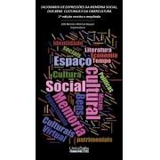 Dicionário de expressões da memória social, dos bens culturais e da cibercultura - 2ª edição revista e ampliada