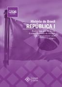 História do Brasil República I