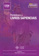 Pentateuco e Livros Sapienciais