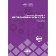 Processos de Ensino e Apredizagem na Cibercultura
