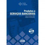 Produtos e Serviços Bancários