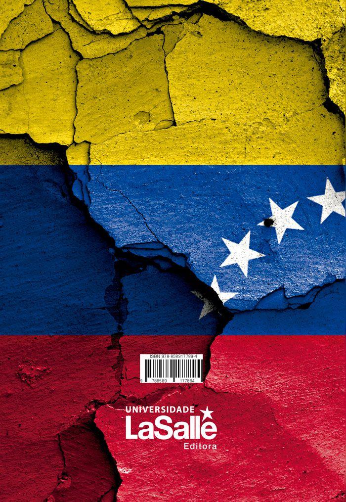 A Venezuela de Hugo Chaves a Nicolas Maduro: atores civis e militares e o fracasso de um projeto de Estado