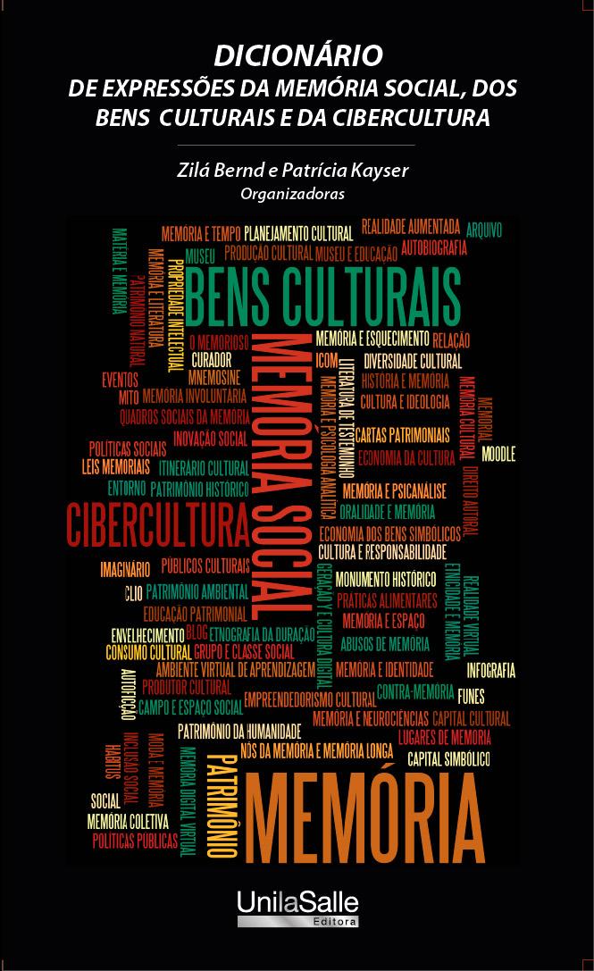 Dicionário de Expressões da Memória Social, dos Bens Culturais e da Cibercultura
