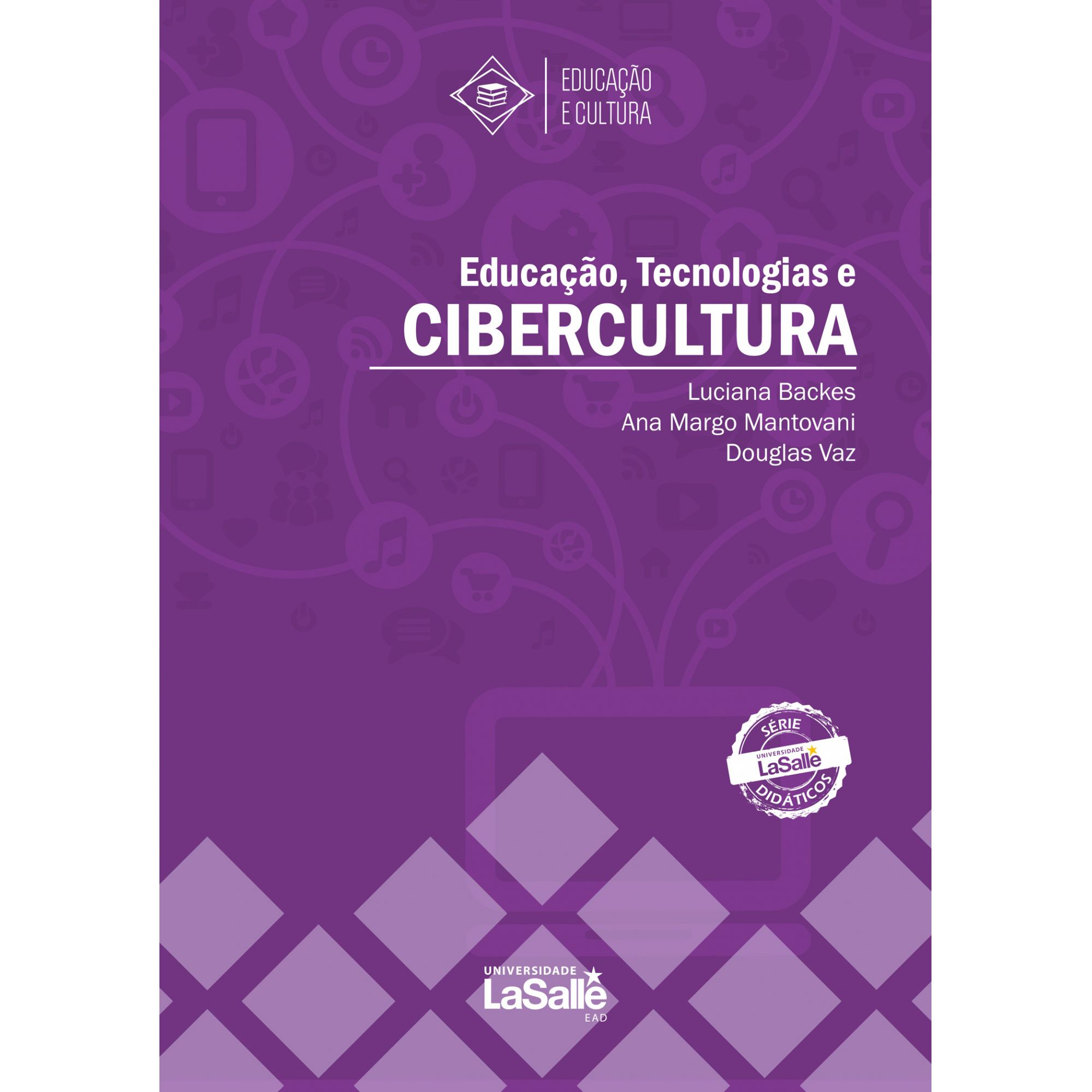 Educação, Tecnologia e Cibercultura
