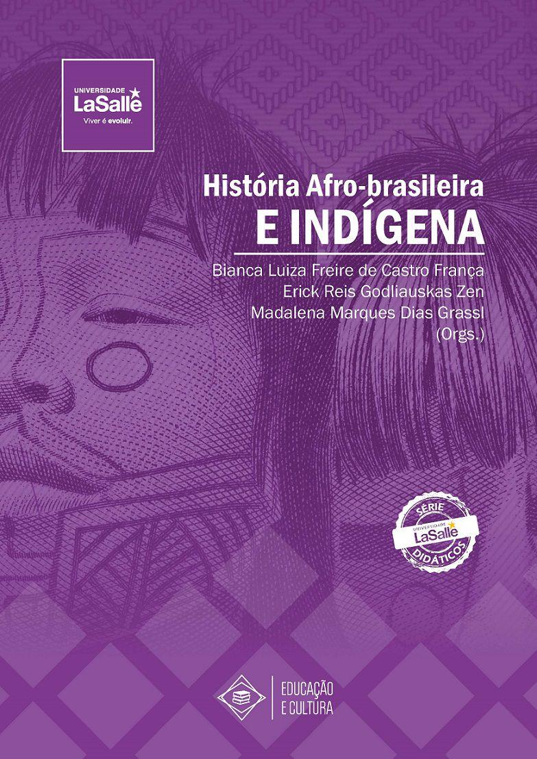 História Afro-brasileira e Indígena