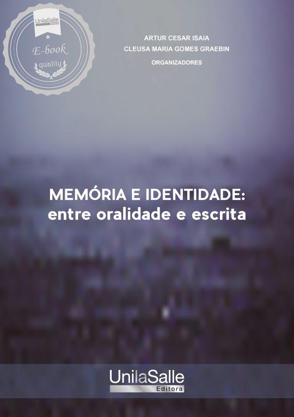 Memória e identidade: entre oralidade e escrita