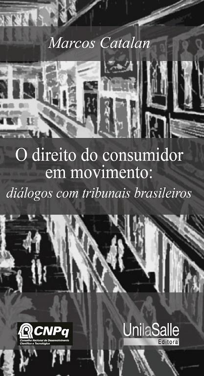 O direito do consumidor em movimento: diálogos com tribunais brasileiros