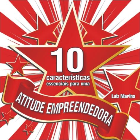 Videocurso Online: 10 CARACTERÍSTICAS ESSENCIAIS PARA UMA ATITUDE EMPREENDEDORA - Luiz Marins  - Videocurso Commit