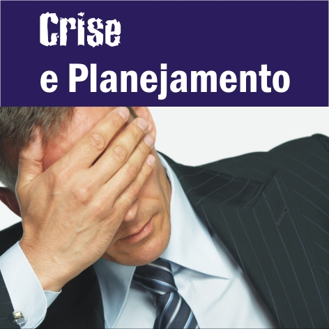Videocurso Online: CRISE E PLANEJAMENTO - Luiz Marins  - Videocurso Commit