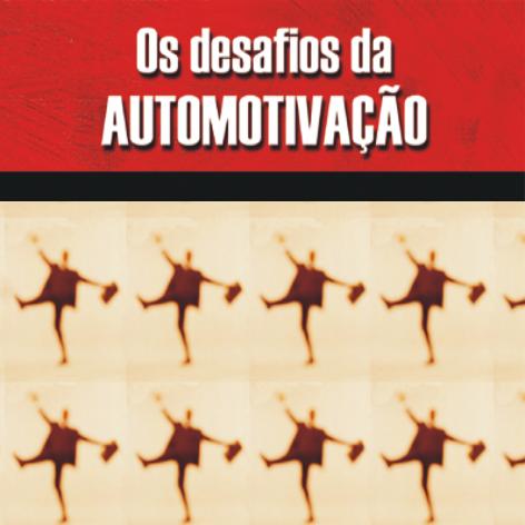 Videocurso Online: OS DESAFIOS DA AUTOMOTIVAÇÃO - Luiz Marins  - Videocurso Commit