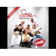 CD Promo Sem Compromisso - O Beijo
