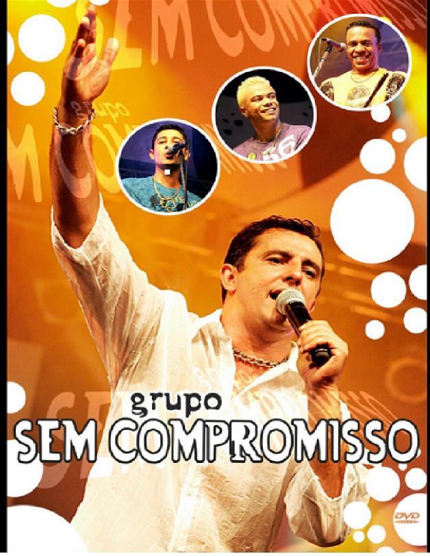 DVD Grupo Sem Compromisso -  ao vivo + CD Promocional Grátis