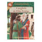Livro - A Parábola do Filho Pródigo - Coleção Exemplos de Vida