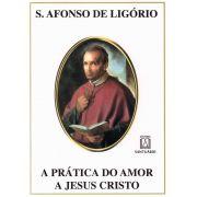 Livro - A prática do amor a  Jesus Cristo