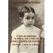 Livro: Inocência, o início da Sabedoria Vol. 1 Coleção O Dom de Sabedoria na mente, vida e obra de Plinio Corrêa de Oliveira