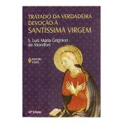 Livro - Tratado da Verdadeira Devoção à Santíssima Virgem